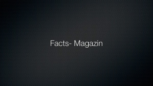 Facts – Magazin