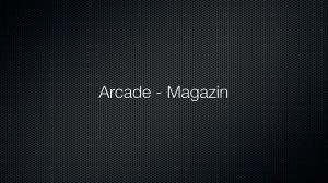 Arcade – Magazine